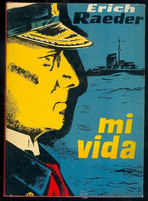NUMULITE 1090 MI VIDA POR ERICH RAEDER 1966 EDITORIAL: LUIS DE CARALT (Libros de Segunda Mano (posteriores a 1936) - Literatura - Narrativa - Clásicos)