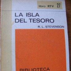 Libros de segunda mano: LA ISLA DEL TESORO . Lote 42748312