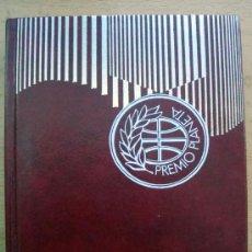 Libros de segunda mano: LIBRO LA MUCHACHA DE LAS BRAGAS DE ORO DE JUAN MARSE PREMIO PLANETA 1978. Lote 28866958