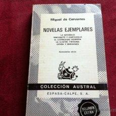 Libros de segunda mano: NOVELAS EJEMPLARES, MIGUEL DE CERVANTES. (ESPASA CALPE. 1976). Lote 28926164