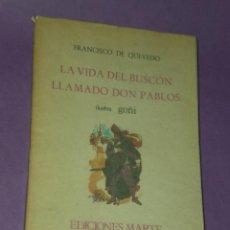Libros de segunda mano: LA VIDA DEL BUSCON LLAMADO DON PABLOS.. Lote 29270883