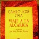 Libros de segunda mano: VIAJE A LA ALCARRIA. CAMILO JOSE CELA. COLECCION AUSTRAL, 1990.. Lote 165067921