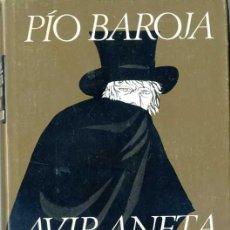 Libros de segunda mano: PÍO BAROJA : AVIRANETA O LA VIDA DE UN CONSPIRADOR (PLANETA, 1970). Lote 29455838