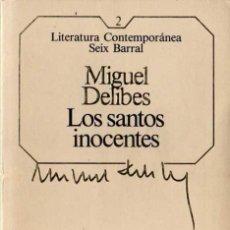 Libros de segunda mano: MIGUEL DELIBES - LOS SANTOS INOCENTES - LIT. CONTEMPORÁNEA Nº 2 - SEIX BARRAL - 1981. Lote 29726072