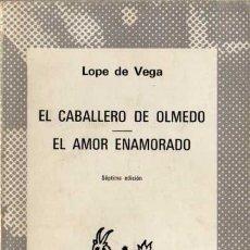 Libros de segunda mano: LOPE DE VEGA - EL CABALLERO DE OLMEDO... - COL. AUSTRAL Nº 638 - ESPASA-CALPE - 1979. Lote 29733056
