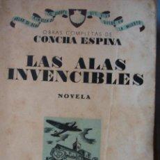 Libros de segunda mano - LAS ALAS INVENCIBLES .CONCHA ESPINA.NUEVA ESPAÑA.1938.AFRODISIO AGUADO..1ª EDICCION.184 PG.19.5X13.5 - 30283390