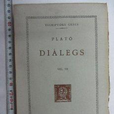 Libros de segunda mano: PRIMERA EDICIÓN. FUNDACIÓ BERNAT METGE, CLÀSSICS GRECS I LLATINS / PLATÓ. DIÀLEGS. VOL VII. Lote 30798788