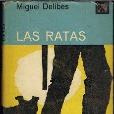 Libros de segunda mano: LAS RATAS POR MIGUEL DELIBES. Lote 30328268