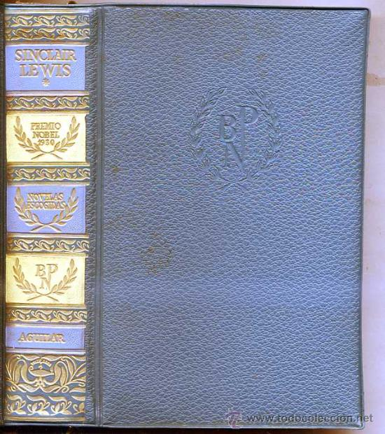 PREMIOS NOBEL AGUILAR : SINCLAIR LEWIS I (Libros de Segunda Mano (posteriores a 1936) - Literatura - Narrativa - Clásicos)