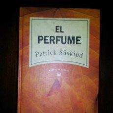 Libros de segunda mano: EL PERFUME. PATRICK SUSKIND. RBA. 1992. Lote 30861870