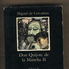 Libros de segunda mano: DON QUIJOTE DE LA MANCHA II. SEGUNDA PARTE. EDICIÓN DE JOHN JAY ALLEN.CÁTEDRA.LETRAS HISPÁNICAS. Lote 107278579