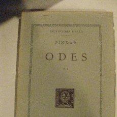 Libros de segunda mano: PINDAR . ODES VOL. I. FUNDACIO BERNAT METGE. 1957. ESCRPTORS GRECS. TEXT I TRADUCCIO. Lote 31154563