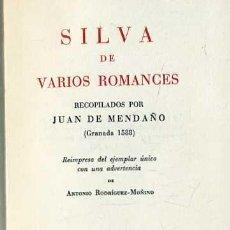 Libros de segunda mano: SILVA DE VARIOS ROMANCES RECOPILADOS POR JUAN DE MENDAÑO (CASTALIA, 1966). Lote 31294339