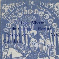 Libros de segunda mano: FLORESTA ESPAÑOLA DE VARIA CABALLERÍA. Lote 31344540
