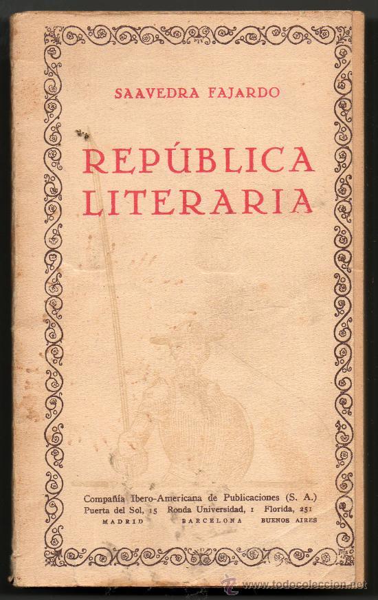 REPUBLICA LITERARIA - SAAVEDRA FAJARDO (Libros de Segunda Mano (posteriores a 1936) - Literatura - Narrativa - Clásicos)