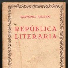 Libros de segunda mano: REPUBLICA LITERARIA - SAAVEDRA FAJARDO. Lote 31507982