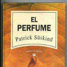 Libros de segunda mano: EL PERFUME - PATRICK SUSKIND. Lote 31595582