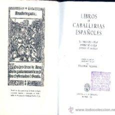 Libros de segunda mano: LIBROS DE CABALLERÍAS ESPAÑOLES. CIFAR, AMADIS Y TIRANTE EL BLANCO. MADRID, AGUILAR, 1954. Lote 87366270