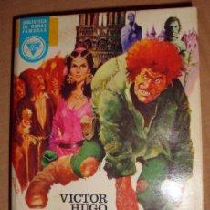 Libros de segunda mano: LIBRO DE VICTOR HUGO NUESTRA SEÑORA DE PARÍS, E. ALONSO BIBLI. DE OBRAS FAMOSAS, Nº 20. Lote 31844482