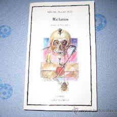 Libros de segunda mano: RELATOS - ALLAN POE - CATEDRA. Lote 31933812