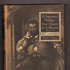 Libros de segunda mano: EL INGENIOSO HIDALGO DON QUIJOTE DE LA MANCHA POR MIGUEL DE CERVANTES · 2ª PARTE. Lote 32477629