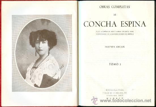 NUMULITE L0169 CONCHA ESPINA OBRAS COMPLETAS 2 TOMOS EDITORIAL FAX 1955 (Libros de Segunda Mano (posteriores a 1936) - Literatura - Narrativa - Clásicos)