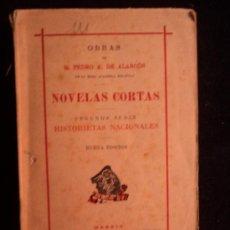 Libros de segunda mano: NOVELAS CORTAS. PEDRO A. DE ALARCON. VICTORIANO SUAREZ. 1943 322 PAG. Lote 32657806