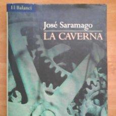 Libros de segunda mano: 2001 LA CAVERNA - JOSÉ SARAMAGO - EDICIÓN EN TAPAS DURAS / EN CATALÁN. Lote 32703246