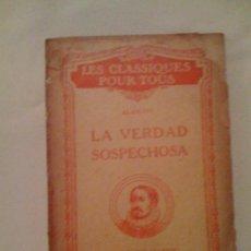 Libros de segunda mano: LA VERDAD SOSPECHOSA, DE JUAN RUIZ DE ALARCÓN Y MENDOZA. LIBRAIRIE HATIER, 1952. Lote 32799282