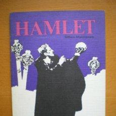 Libros de segunda mano: HAMLET. SELECCIÓN DE FRAGMENTOS DE EDICIONES RODEGAR 1974. 31 PÁGINAS. Lote 35917756