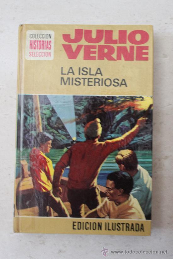 LA ISLA MISTERIOSA - JULIO VERNE - HISTORIAS SELECCIÓN - BRUGUERA - Nº9 - 10ª EDICIÓN MAYO 1978 (Libros de Segunda Mano (posteriores a 1936) - Literatura - Narrativa - Clásicos)