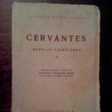 Libros de segunda mano: NOVELAS EJEMPLARES II, DE MIGUEL DE CERVANTES. ESPASA CALPE 1969. Lote 32876084