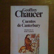 Libros de segunda mano: CUENTOS DE CANTERBURY, DE GEOFFREY CHAUCER. PLANETA, 1984. Lote 33025194
