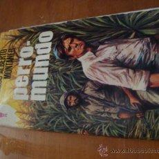 Libros de segunda mano: PERRO MUNDO, CARLOS ALBERTO MONTANER 244 PAGINAS, 1974. Lote 33142699
