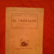 Libros de segunda mano: EL CRÓTALON, DE CRISTOBAL DE VILLALÓN. ESPASA CALPE (AUSTRAL 264), 1945. Lote 33298854