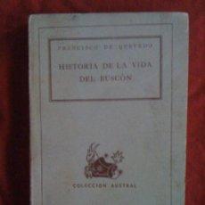 Libros de segunda mano: HISTORIA DE LA VIDA DEL BUSCÓN, DE FRANCISCO DE QUEVEDO. ESPASA CALPE (AUSTRAL 24), 1939. Lote 33309096