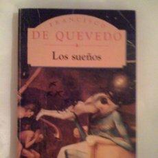 Libros de segunda mano: LOS SUEÑOS, DE FRANCISCO DE QUEVEDO. PML, 1995. Lote 33371687