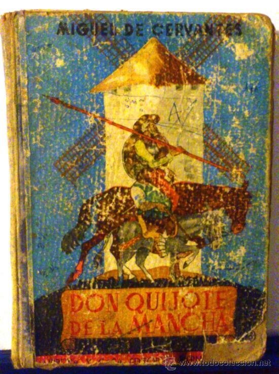 DON QUIJOTE DE LA MANCHA. MIGUEL DE CERVANTES. (Libros de Segunda Mano (posteriores a 1936) - Literatura - Narrativa - Clásicos)