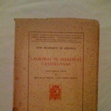 Libros de segunda mano: LÁGRIMAS DE HIEREMÍAS CASTELLANAS. FRANCISCO DE QUEVEDO. ANEJO REVISTA DE FILOLOGÍA ESPAÑOLA. 1958. Lote 33465178