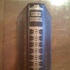 Libros de segunda mano: GARGANTUA / PANTAGRUEL, DE FRANÇOIS RABELAIS. CÍRCULO DE LECTORES, 1980. Lote 33490136