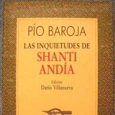 Libros de segunda mano: LAS INQUIETUDES DE SHANTI ANDÍA. PIO BAROJA. COL AUSTRAL DE ESPASA CALPE. 1990. . Lote 34013779