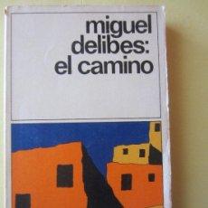 Libros de segunda mano: EL CAMINO - MIGUEL DELIBES -DESTINOLIBRO. Lote 34037783