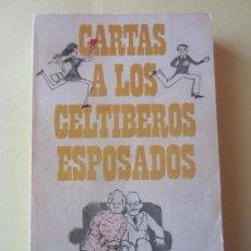 Livres d'occasion: CARTAS A LOS CELTIBEROS ESPOSADOS- EVARISTO ACEVEDO - HUMOR. Lote 34042285