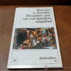 Libros de segunda mano: LIBRO : RÉQUIEM POR UN CAMPESINO ESPAÑOL.-DE RAMÓN J. SENDER..DESTINOLIBRO.-. Lote 34301327