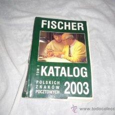 Libros de segunda mano: G-57 LIBRO FISCHER TOM I KATALOG 2003. Lote 34611013