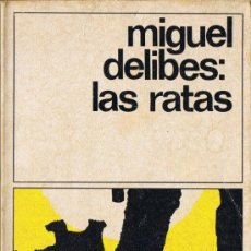 Libros de segunda mano: LAS RATAS - MIGUEL DELIBES - DESTINO LIBRO 8 - 1988 - M. Lote 34979987