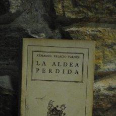 Libros de segunda mano: LA ALDEA PERDIDA. ARMANDO PALACIO VALDES. AUSTRAL. ESPASA. 153PAG. 1943. RUSTICA.. Lote 35059405