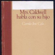 Libros de segunda mano: MRS. CALDWELL HABLA CON SU HIJO - CAMILO JOSÉ CELA - BIBLIOTECA SALVAT. Lote 35349278