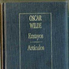 Libros de segunda mano: OSCAR WILDE : ENSAYOS / ARTÍCULOS (1988) PRÓLOGO DE JORGE LUIS BORGES. Lote 114879656