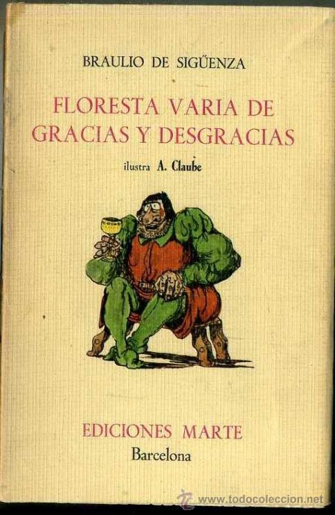 BRAULIO DE SIGÜENZA : FLORESTA VARIA DE GRACIAS Y DESGRACIAS (MARTE, 1967) (Libros de Segunda Mano (posteriores a 1936) - Literatura - Narrativa - Clásicos)